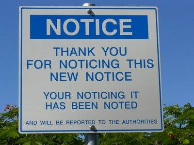 I've notice you notice this notice